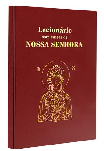 LECIONÁRIO PARA MISSAS DE NOSSA SENHORA-0